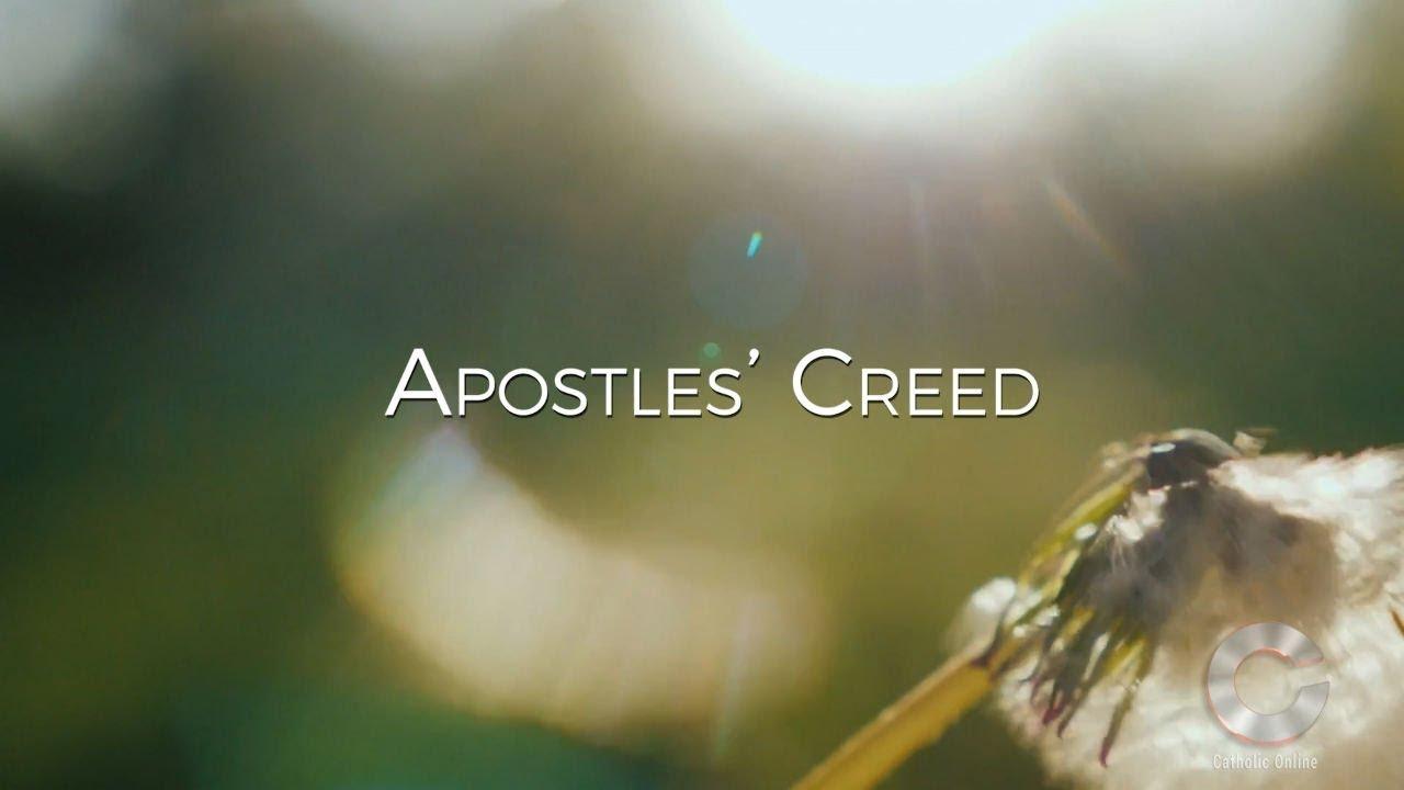 The Apostles' Creed - Prayers - Catholic Online
