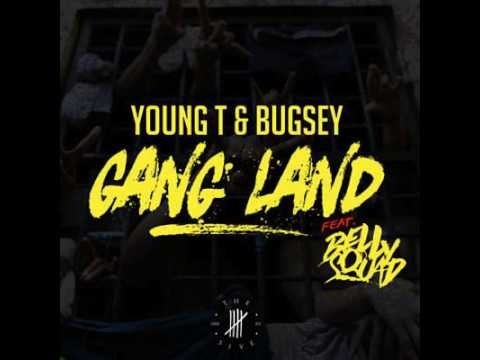 Young T x Bugsey x Belly Squad   Gangland CLEAN