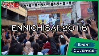 【Event Coverage】Ennichisai 2018