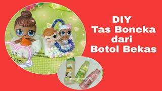 Video Cara Buat Mainan Tas Boneka Lucu dari Botol Bekas - Kerajinan Botol Plastik Bekas - Edukasi Anak download MP3, 3GP, MP4, WEBM, AVI, FLV Juni 2018