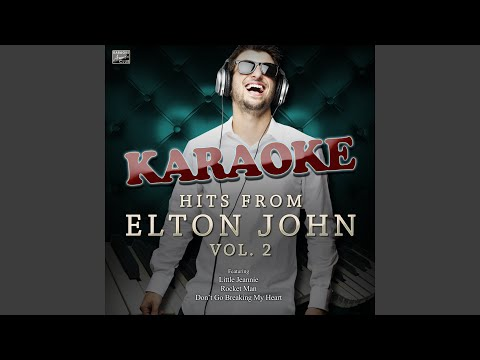 Don't Go Breaking My Heart (In The Style Of Elton John And Kiki Dee) (Karaoke Version)