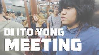 DI ITO YUNG MEETING