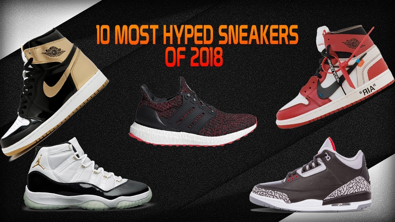 most popular sneakers 2018