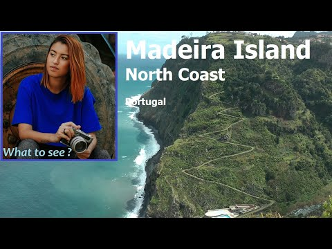 WHAT TO SEE in Madeira Island, North Coast, Portugal
