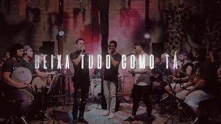 I Love Pagode - Deixa Tudo Como Tá | Thiaguinho (Cover)