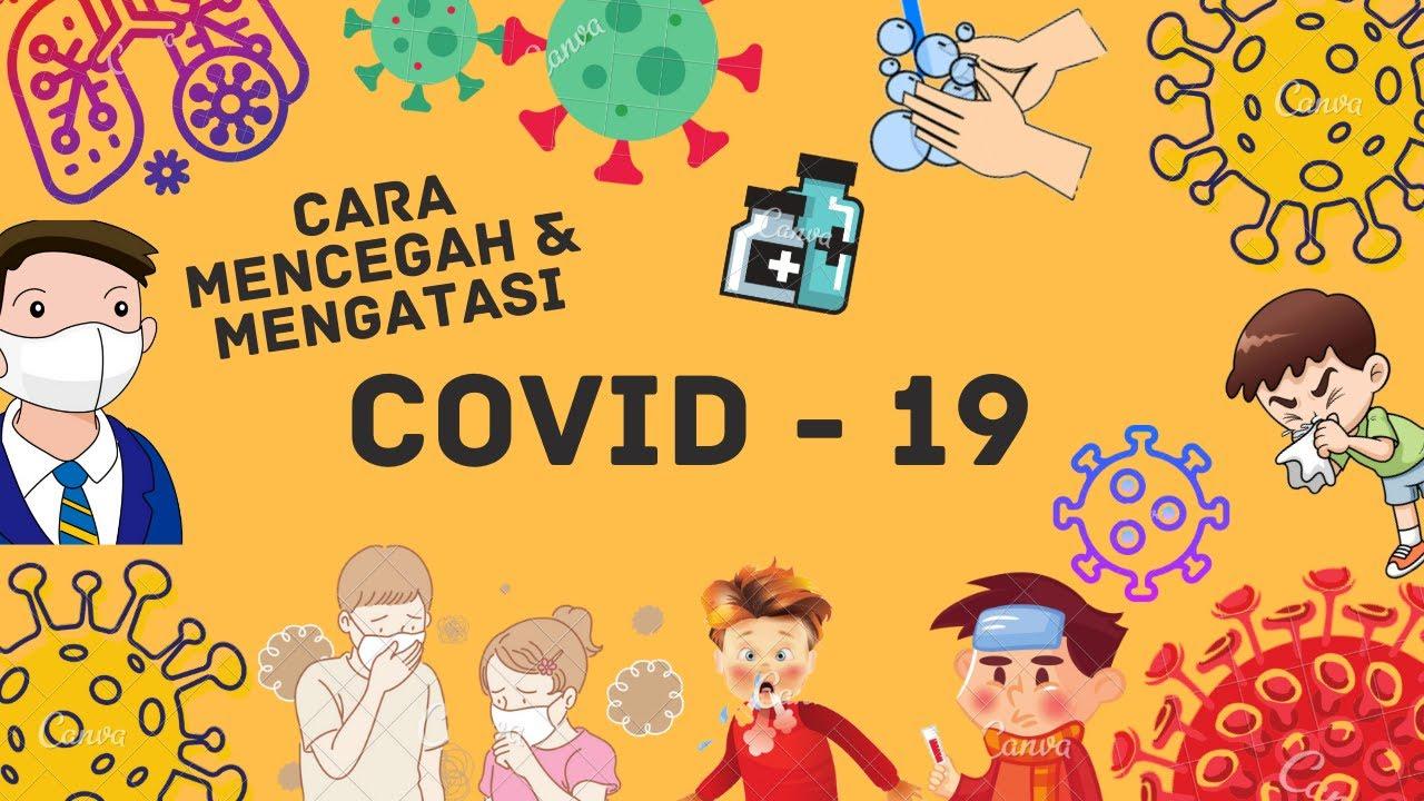 Cara Mencegah dan Mengatasi COVID -19 - YouTube