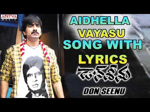 Aidhella Vayasu Song With Lyrics - Don Seenu Songs - Ravi Teja, Shriya Saran,Anjana Sukhani
