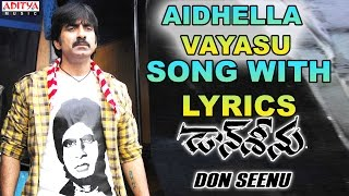 Aidhella Vayasu Song With Lyrics - Don Seenu Songs - Ravi Teja, Shriya Saran,Anjana Sukhani