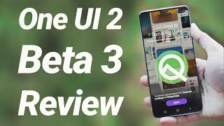 One Ui 2.0 Beta 3 Review  Galaxy S10 Android 10 Update
