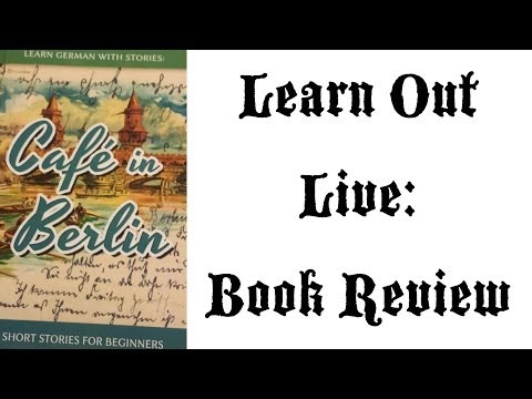 Café in Berlin Book Review (Learn Out Live) - Deutsch lernen
