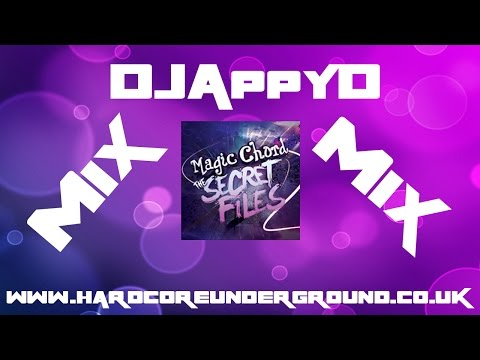 Mix - DJAppyD - Hardcore Underground Magic Chord Presents The Secret Files