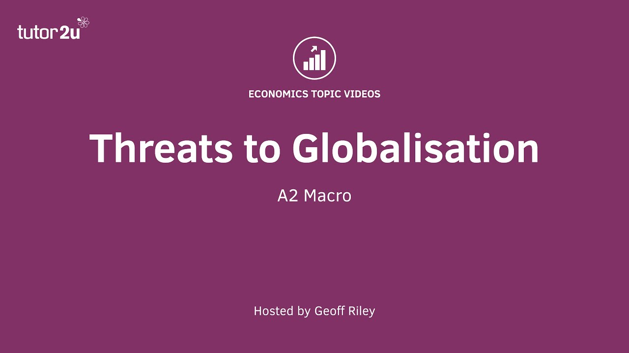 A Threats To Globalisation  Youtube A Threats To Globalisation