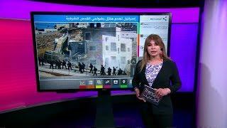 إسرائيل تبدأ هدم منازل في بلدة صور باهر المتاخمة للقدس الشرقية