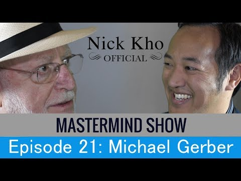 Michael Gerber on the E-Myth: Mandatory Lessons for Business