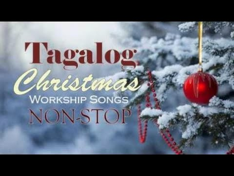 Best tagalog christmas songs of all time - Paskong pinoy best tagalog christmas songs medley