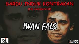 IWAN FALS - Gardu Induk Kotrakan [No Commercial] LIRIK