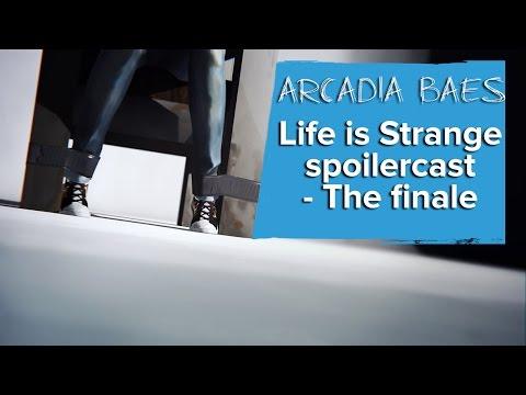 Life is Strange episode 5 spoilercast - Arcadia Baes episode 3