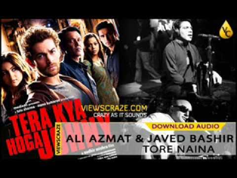 Ali Azmat & Javed Bashir - Tore Naina -...