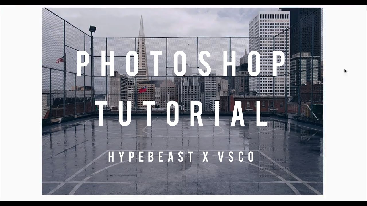 BEST VSCO FILTER AND PHOTOSHOP TUTORIAL