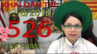 Khai Dân Trí - Lisa Phạm Số 526 Live stream 19h VN (8h sáng hoa kỳ ...