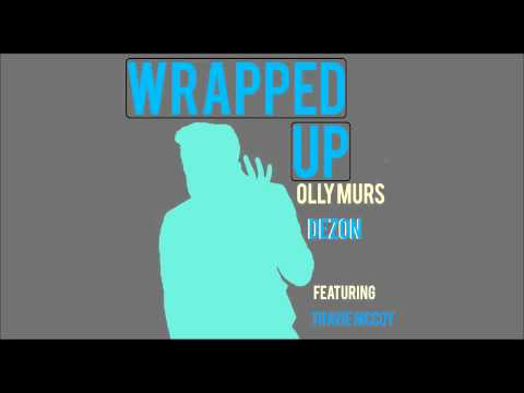 Olly Murs x Dezon Ft. Travie McCoy - Wrapped Up