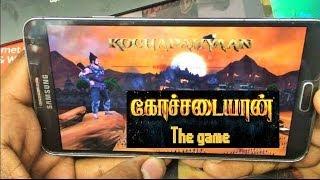 Kochadaiyaan the Game [ Note 3 Android Gameplay]