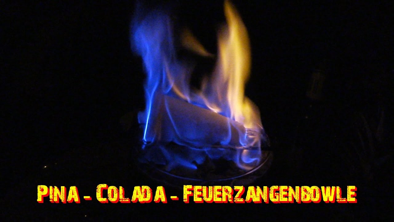 Pina - Colada - Feuerzangenbowle - YouTube