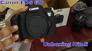 Canon EOS 6D Unboxing in Hindi || Is Canon 6d still worth buying? || Price in India