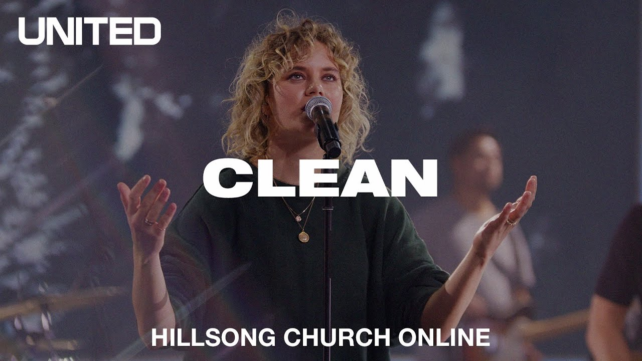 Clean (Church Online) - Hillsong UNITED