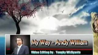 Video My Way - Andy William. download MP3, 3GP, MP4, WEBM, AVI, FLV Agustus 2018