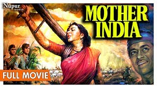 Mother India 1957 Full Movie HD | Nargis , Sunil Dutt | Bollywood Classic Movie | Nupur Audio