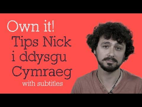 Saith tip Nick i ddysgu Cymraeg! Seven controversial tips to help you learn Welsh