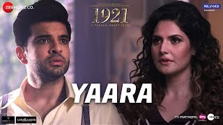 Yaara Video Song | 1921