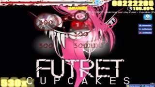 Osu! |Futret - Cupcakes|