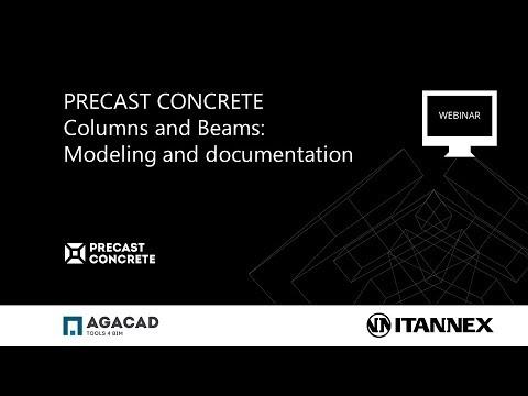 Precast Concrete   Columns & Beams (Modeling & Documentation)
