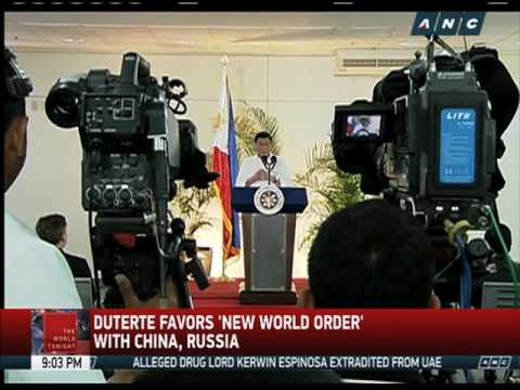 Duterte favors 'new world order' with China, Russia