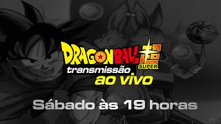 Dragon Ball Super AO VIVO 21h www.AnimesDigital.com.br