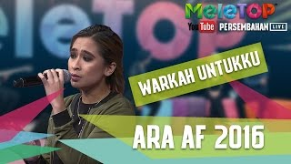 warkah untukku   ara af 2016   persembahan live   meletop episod 236 952017