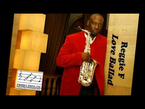 Narski Music presents Reggie F - Love Ballad