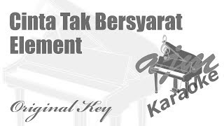 Download lagu Element - Cinta Tak Bersyarat Karaoke | Ayjeeme Karaoke