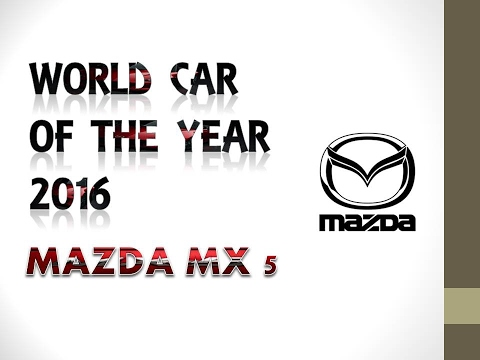 WORLD CAR OF THE YEAR MAZDA MX-5
