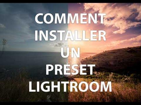 Comment installer un dossier preset dans Lightroom