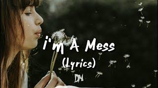 Bebe Rexha - I'm A Mess (Lyrics) Mp3