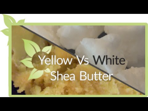 Yellow -vs- White Shea Butter | NATURAL HAIR