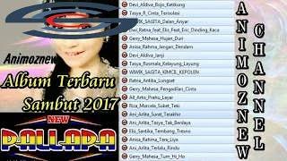 Best Album TERBARU NEW PALAPA Sambut 2017 ~ Dangdut Terbaru Palapa Dan