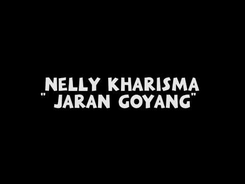 Nelly Kharisma - Jaran Goyang (Lyric Video)