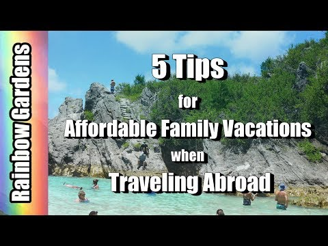 5 Tips for Affordable Family Travel, Traveling with Kids Internationally