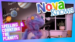 Nova Knows All About the Planets in Our Solar System | Kids learn Numbers Letters!