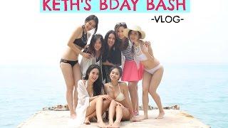 VLOG #2: KETH'S BIRTHDAY BASH - Island Hopping