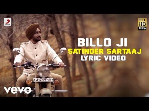 Satinder Sartaaj - Billo Ji | Rangrez | Lyric Video